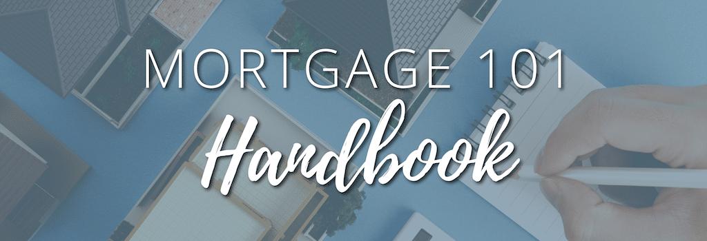 Mortgage-101-Handbook