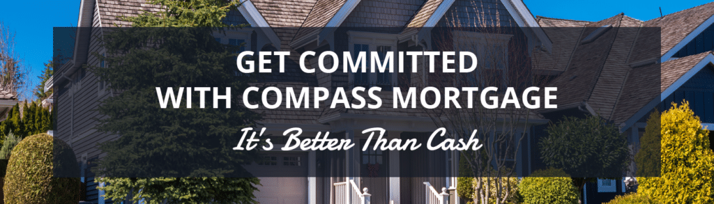 Get Committed. It's Better Than Cash.