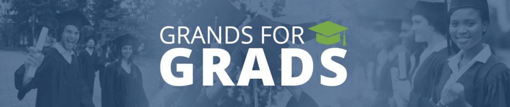 Grands for Grads